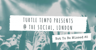 Turtle Tempo Presents @ The Social, London