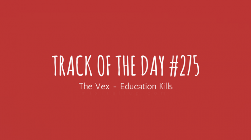 The Vex Education Kills
