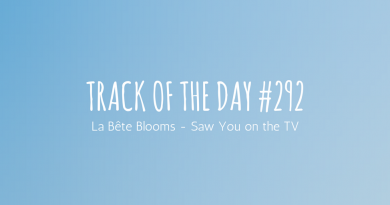 La Bete Blooms - Saw You on the TV