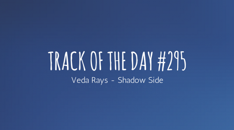 Veda Rays - Shadow Side