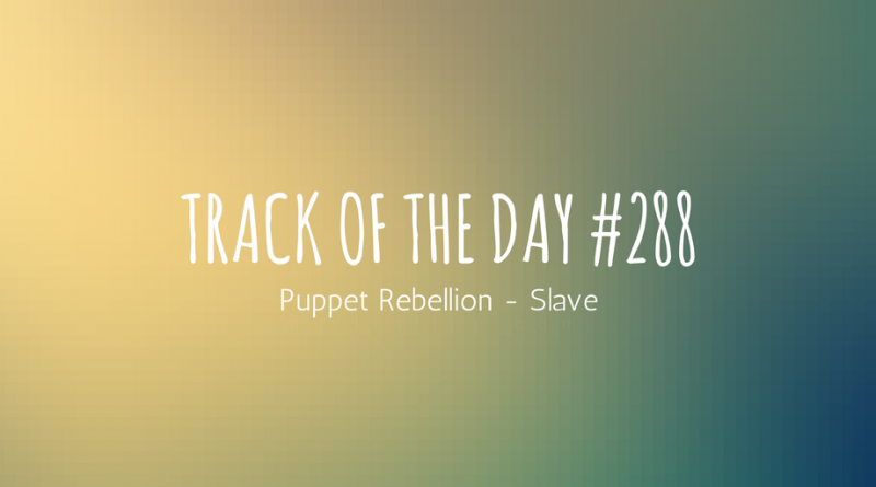 Puppet Rebellion - Slave