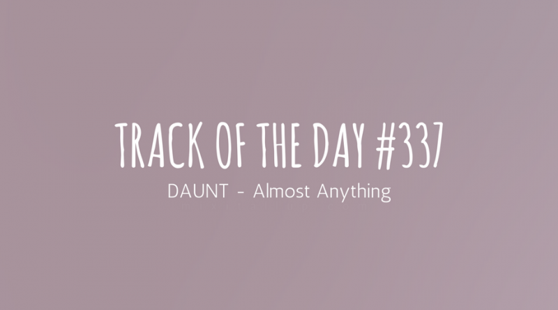 DAUNT - Almost Anything
