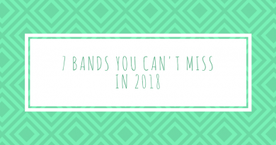 7 bands you can't miss in 2018
