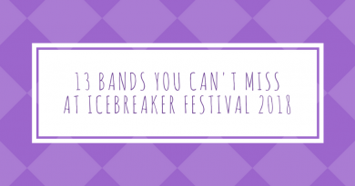 13 bands you cannot miss at icebreaker festival 2018