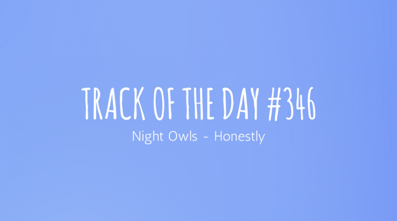 Night Owls - Honestly