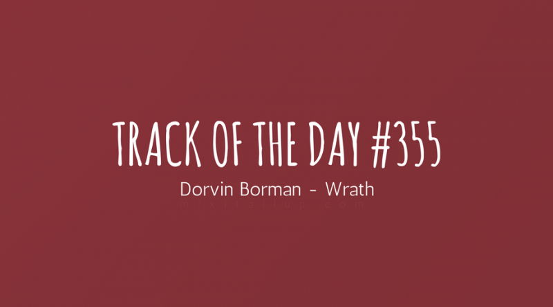 Dorvin Borman - Wrath