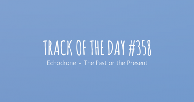 Track of the day #358: Echodrone – The Past or the Present