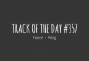 Track of the day #357: Fiancé – Wing