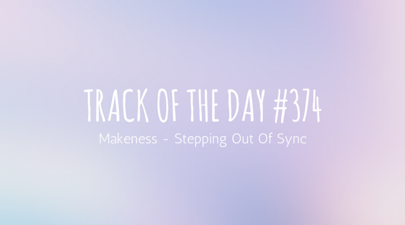 Makeness - Stepping Out Of Sync
