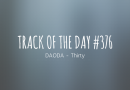 Track of the day #376: DAODA – Thirty