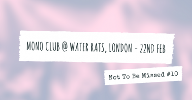 Preview, Mono Club live at the Water Rats, London 22nd February