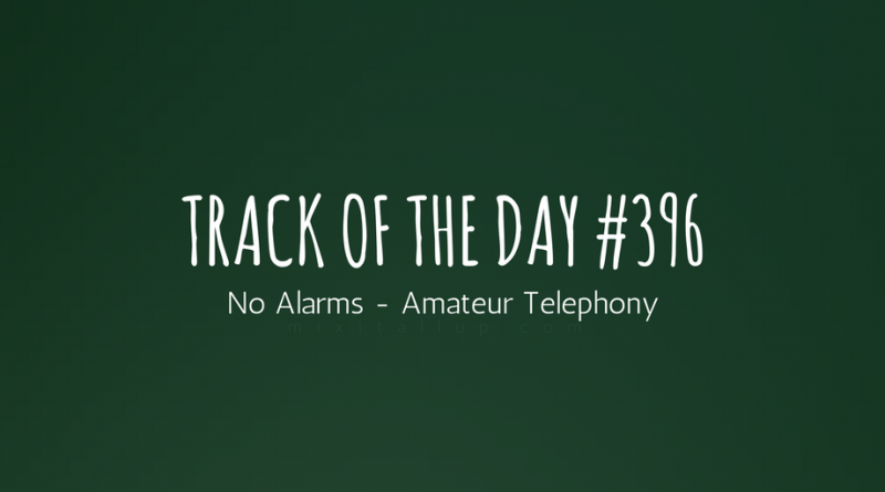 No Alarms - Amateur Telephony
