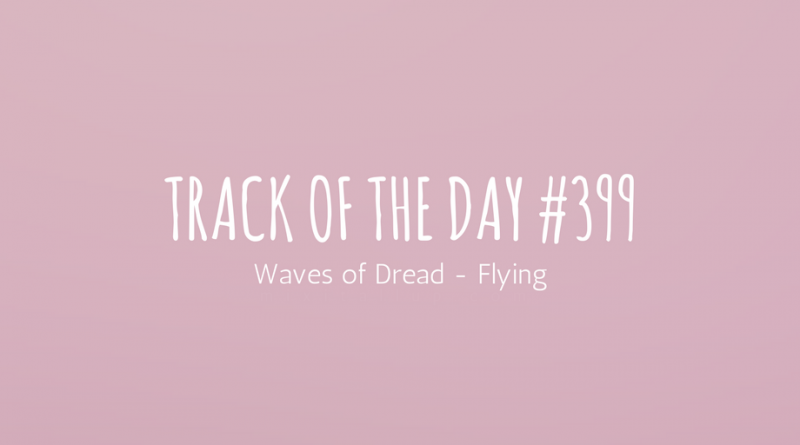 Waves of Dread - Flying