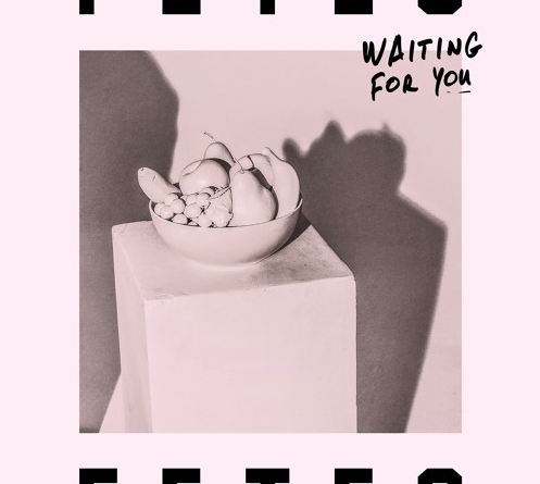 Fetes - Waiting For You