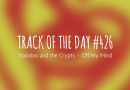 Track of the day #426: Voodoo and the Crypts – Off My Mind