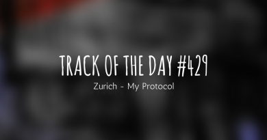 Track of the day #429: Zurich – My Protocol