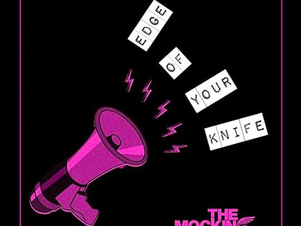 The Mocking Jays - Edge of Your Knife