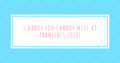 5 bands you cannot miss at Tramlines 2018!