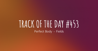 Perfect Body - Fields