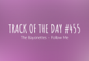Track of the day #455: The Bayonettes – Follow Me