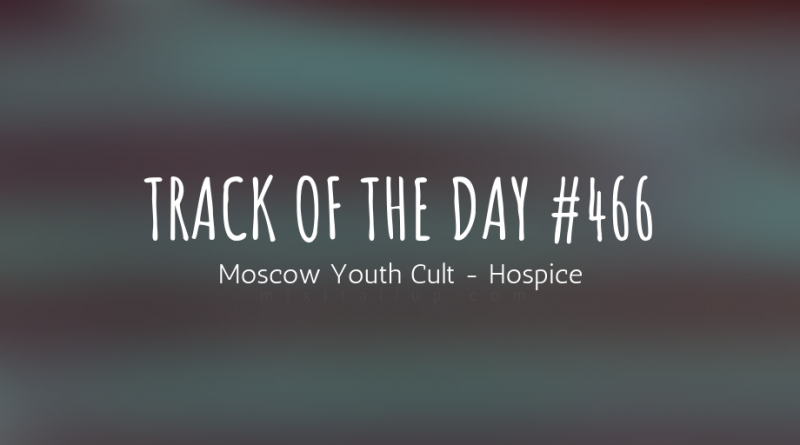 Moscow Youth Cult - Hospice