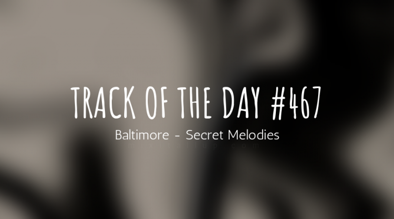 Baltimore - Secret Melodies