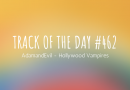 Track of the day #462: AdamandEvil – Hollywood Vampires