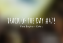 Track of the day #478: Fake Empire – Elders