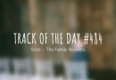 Track of the day #484: Stats – The Family Business