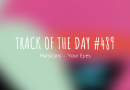 Track of the day #489: Marsicans – Your Eyes
