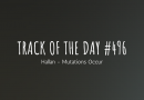 Track of the day #496: Hallan – Mutations Occur