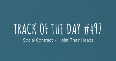 Track of the day #497: Social Contract – Hoist Their Heads