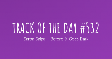 Track of the day #532: Sarpa Salpa – Before It Goes Dark
