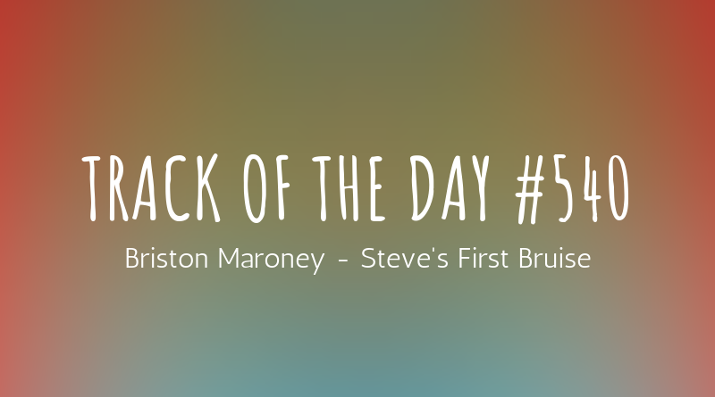 Briston Maroney - Steve's First Bruise