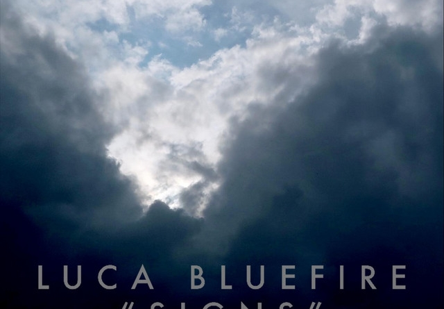 Luca Bluefire - Signs