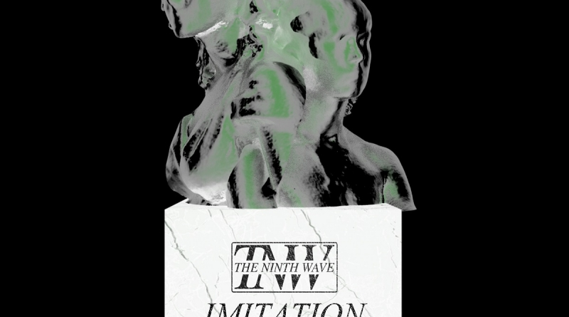 The Ninth Wave - Imitation