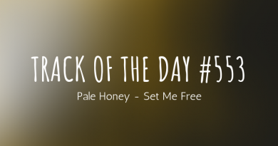 Track of the day #553: Pale Honey – Set Me Free