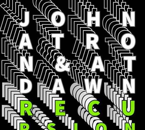At Dawn & Johnatron - Recursion