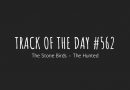 Track of the day #562: The Stone Birds – The Hunted
