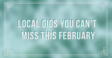Local gigs you can't miss in February 2020