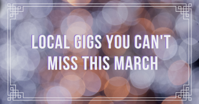 Local gigs you can't miss in March 2020!