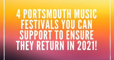 4 Portsmouth Music Festivals You Can Support to Ensure They Return in 2021!