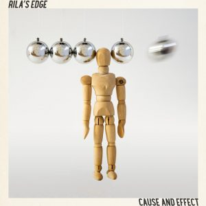 Rila's Edge - Cause and Effect