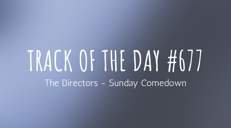 The Directors - Sunday Comedown