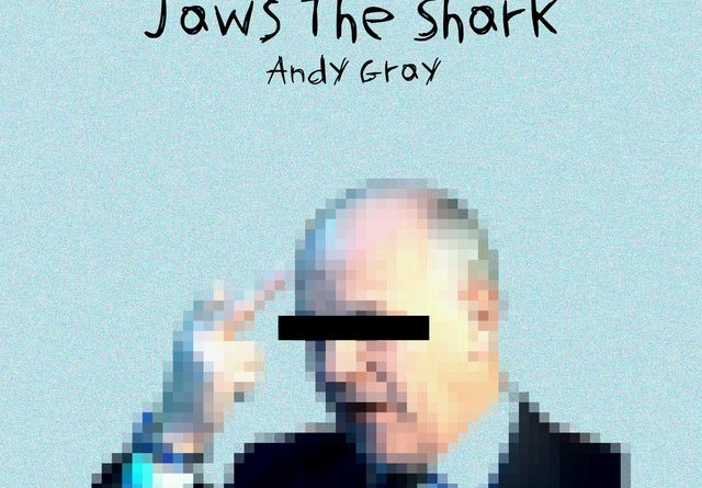 Jaws The Shark - Andy Gray
