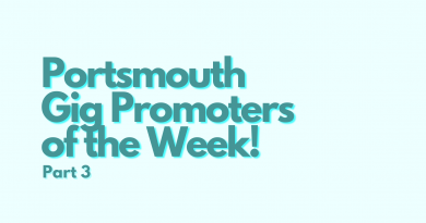 Portsmouth Gig Promoters of the Week! – Part 3