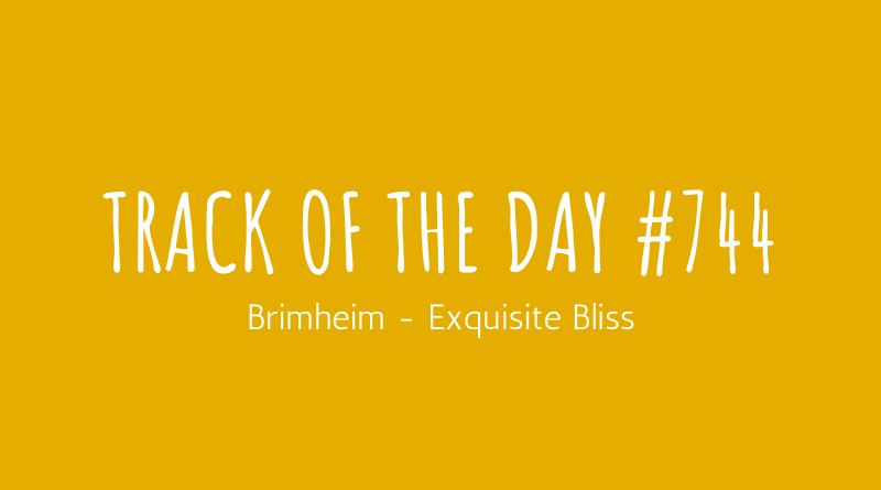 Brimheim - Exquisite Bliss