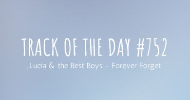 Lucia & the Best Boys - Forever Forget