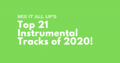 Mix It All Up's Top 21 Instrumental Tracks of 2020 - Part 1