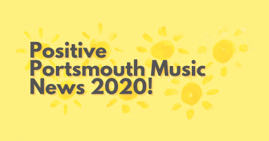 Positive Portsmouth Music News 2020